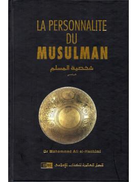LA PERSONNALITE DU MUSULMAN-Mohammed Ali Al-Hachimi - Editon IIPH