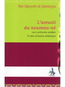 L'ACCUEIL DU NOUVEAU-NE 1000 PRENOMS ARABES ET DES CONSEILS MEDICINAUX