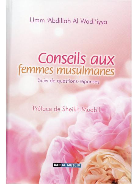 Conseils aux femmes musulmanes - Umm 'Abdillah - Edition Dar Al Muslim