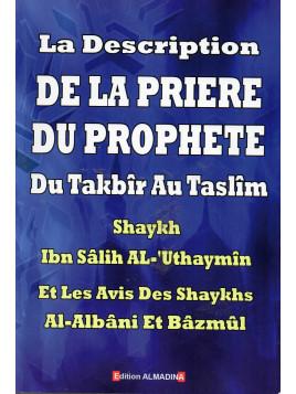 La description de la prière du Prophète du takbîr au taslim - Edition Al Madina