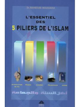 L'essentiel des 5 piliers de l'Islam- Edition Sabil