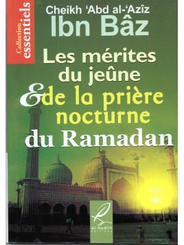 Les mérites du Jeûne et de la Prière nocturne du Ramadan