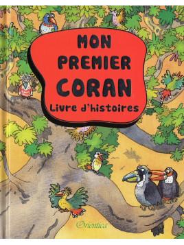 Mon premier Coran- Livre d'histoires du Coran pour enfants - Edition Orientica
