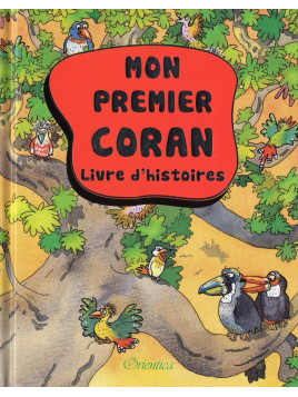 MON PREMIER CORAN LIVRE D'HISTOIRES