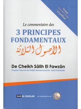 LE COMMENTAIRE DES TROIS PRINCIPES FONDAMENTAUX CHEIKH SALIH EL FAWZAN