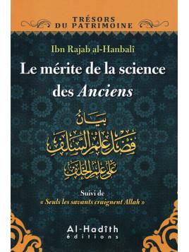 LE MERITE DE LA SCIENCE DES ANCIENS