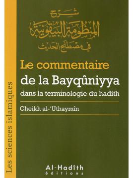 Le commentaire de la Bayquniyya - Al Uthaymin - Edition Al Hadith
