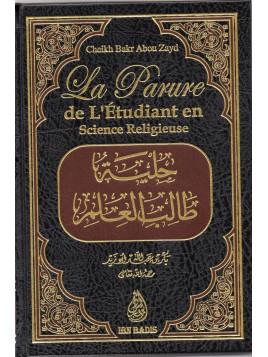 La parure de l'étudiant en science religieuse- Bakr Abu Zayd - Edition Ibn badis