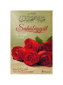 Les Sahabiyyat -Un Exemple à Suivre-Abd Ar-Rahman Ra'fat Al Basha-Edition Al Bayyinah