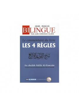 Le Commentaire du Livre Les 4 Règles - Cheikh Fawzan - Bilingue - Edition Dar Al Muslim