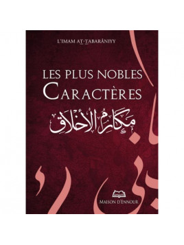Les plus nobles caractères - At-Taabarani - Edition Ennour