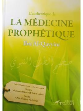 L'authentique de la médecine prophétique - Ibn Al Qayyim - Edition Tawbah