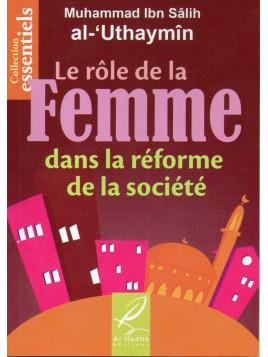 Le rôle de la Femme dans la réforme de la société - Al Uthaymin -Edition Al Hadith