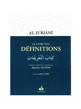 Le livre des Définitions - Al-Jurjânî - Maurice Gloton - Edition Al Bouraq