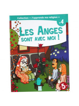 Les Anges sont avec moi ! - collection j'apprends ma religion n°4 - Edition Tawhid