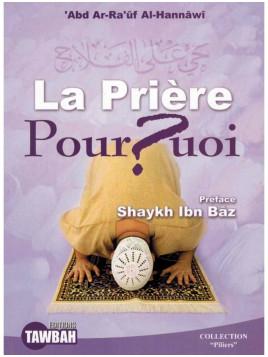 La prière pourquoi - Tawbah