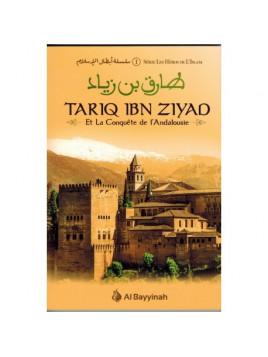Tariq Ibn Ziyad La conquête de l'Andalousie - Edition Al Bayyinah