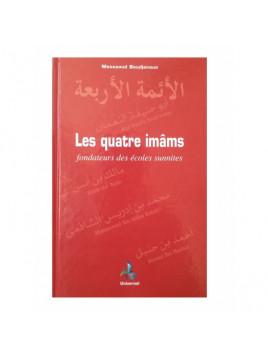 Les Quatre Imâms fondateurs des écoles Sunnites