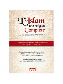 L'Islam, une religion parfaitement complète - Shaykh Muhammad Al-Amine Ash-Shanqiti - Edition Albidar