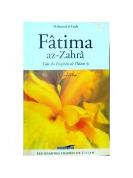 Fatima az-Zahra - Fille du prophète de l'Islam