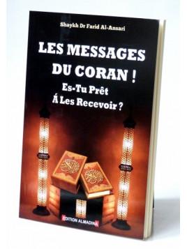 Les Messages Du Coran ! Es Tu Prêt A Les Recevoir ? - Shaykh Dr Farid Al-Ansari - Edition Al Madina