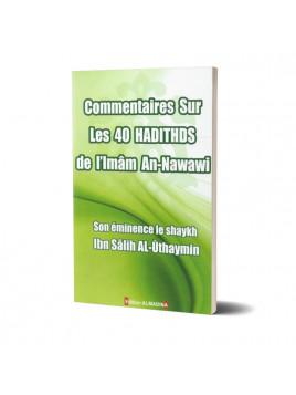 Commentaire sur les 40 hadiths de l'imam An-Nawawî- ALMADINA