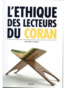 L'éthique des lecteurs du coran - Abû Bakr Al-Ajurrî - Edition Nawa
