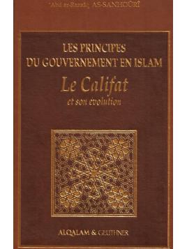 Les Principes Du Gouvernement En Islam Le Califat et Son évolution AS-SANHOURI