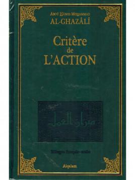 Critère de l'Action Abou Hamid Mohamed AL-GHAZALI