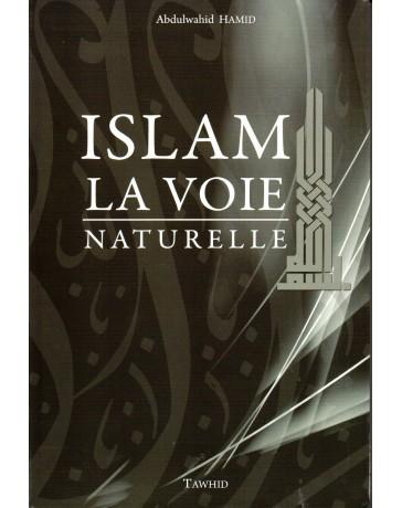 Islam La Voie Naturelle Abdulwahid Hamid