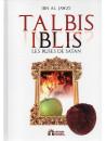 Talbis iblis ( Les ruses de satan) - Ibn Al Jawzi - Edition Sabil