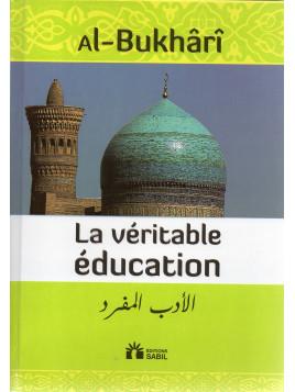 La véritable éducation