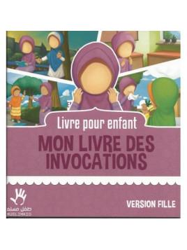 Livre pour Enfant MON LIVRE DES INVOCATIONS Version Fille Muslim Kid