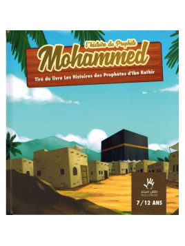 L'Histoire du Prophète Mohammed Muslim Kid