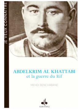 Abdelkrim Al Khattabi et la guerre du Rif MEHDI BENCHABANE