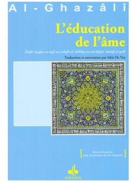L'éducation de l'äme AL GHAZALI