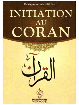 Initiation au Coran Dr Muhammad Abd Allah Draz
