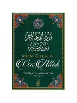 Mon chemin vers Allah IBN QAYYIM AL JAWZIYYA