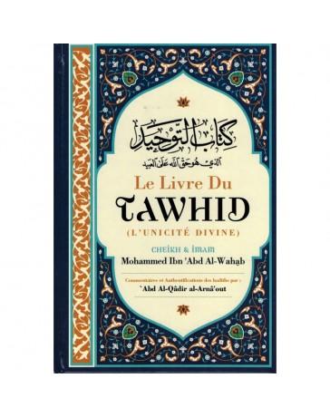 Le Livre du Tawhid CHEIKH MOHAMMED IBN ABD AL WAHAB
