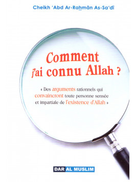 Comment j'ai connu Allah? Cheikh Abd Arrahman AS SADI