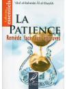 La Patience : Remède face aux épreuves - Abdelrahman Al Chaykh - Edition Al Hadith