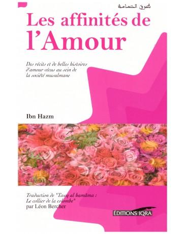 Les affinités de l'amour-Ibn Hazm- Edition Iqra