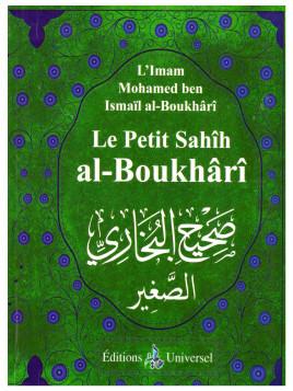Le petit sahih Al Boukhari - Edition Universel