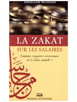 La zakat sur les salaires- Abdallah Dliouah- Edition Maison d'Ennour