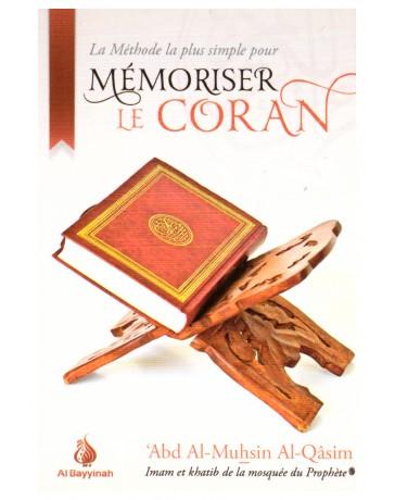 La méthode la plus simple pour mémoriser le coran- Abd Al Muhsin Al Qasim- Edition Al Bayyinah