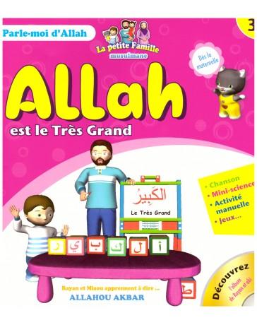 Allah est le Très Grand- Edition Sana