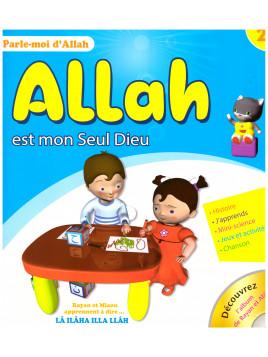 Allah est mon seul Dieu-Edition Sana