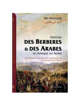 Histoire des Berberes et des Arabes en Afrique du Nord- Ibn Khaldoun- Eldition El Bab
