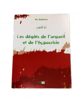 Les dégâts de l'orgueil et de l'hypocrisie - Ibn Qudama - Edition La Ruche