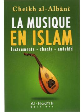 La musique en Islam- Al Albani - Edition Al Hadith